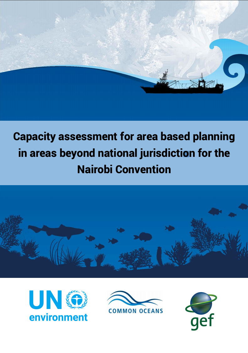 Capacity assessment for area based planning in Areas Beyond National Jurisdiction for the Nairobi Convention