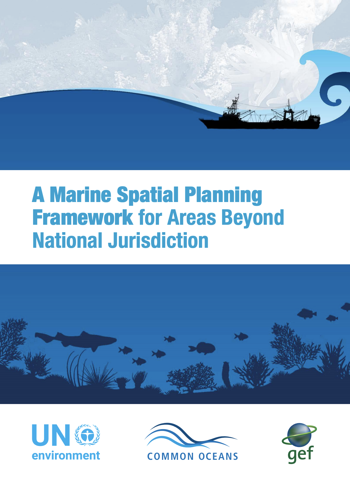 A Marine Spatial Planning Framework for Areas Beyond National Jurisdiction