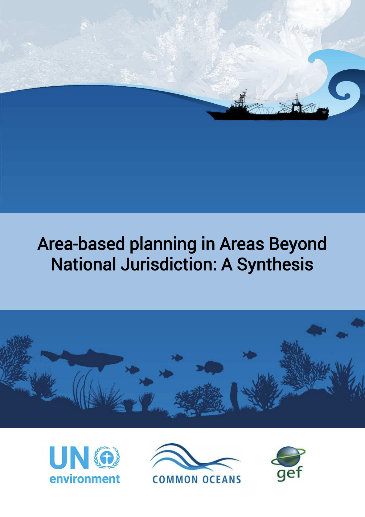Area-based planning in Areas Beyond National Jurisdiction: A synthesis